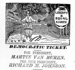 Democratic Ticket 1836 - Liberty & Equal Rights